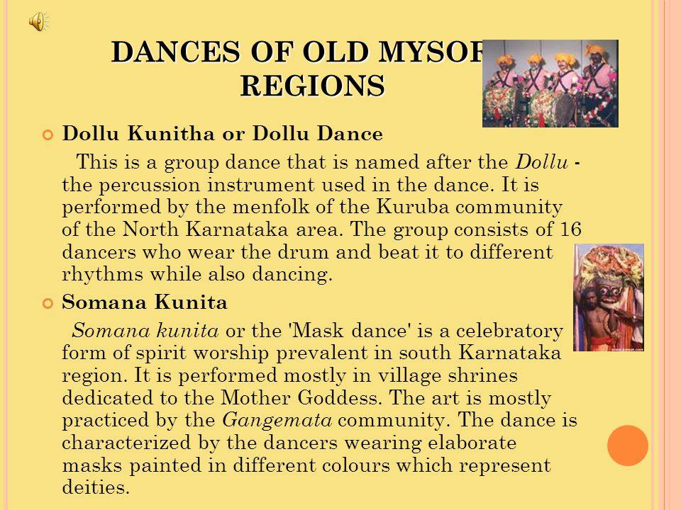 DANCES OF NORTH KARNATAKA Jaggahalige Kunita This is a folk art of the Hubballi Dharwad region, particularly of the Byahatti village.