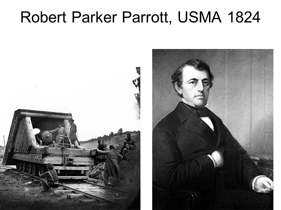 Robert Parker Parrott, USMA 1824