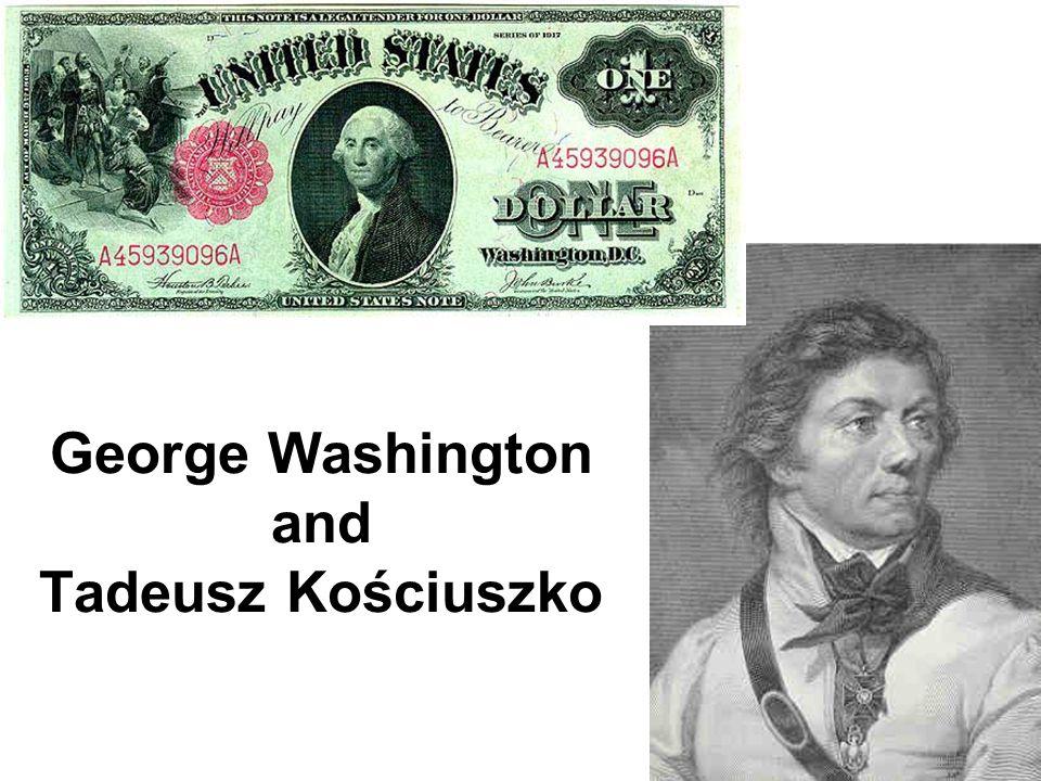 George Washington and Tadeusz Kościuszko