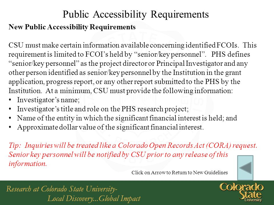Public Accessibility Requirements New Public Accessibility Requirements CSU must make certain information available concerning identified FCOIs.