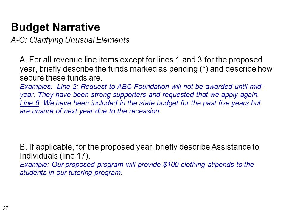 Budget Narrative A-C: Clarifying Unusual Elements A.