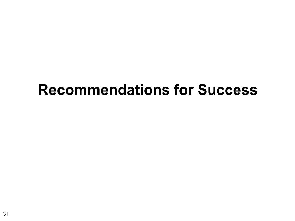 31 Recommendations for Success