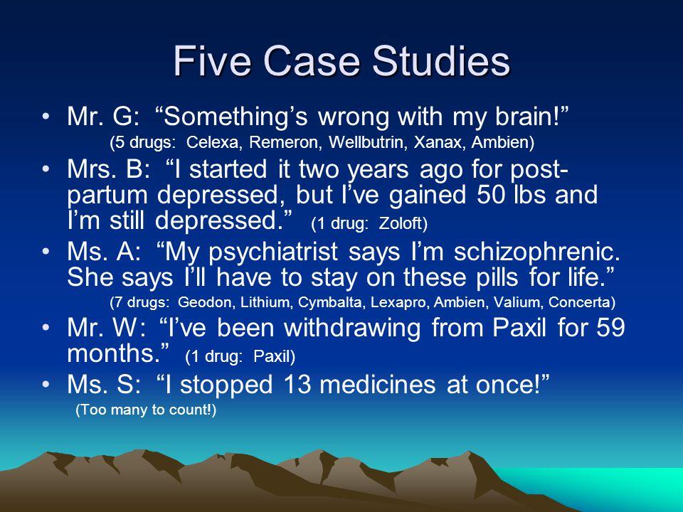 Five Case Studies Mr.