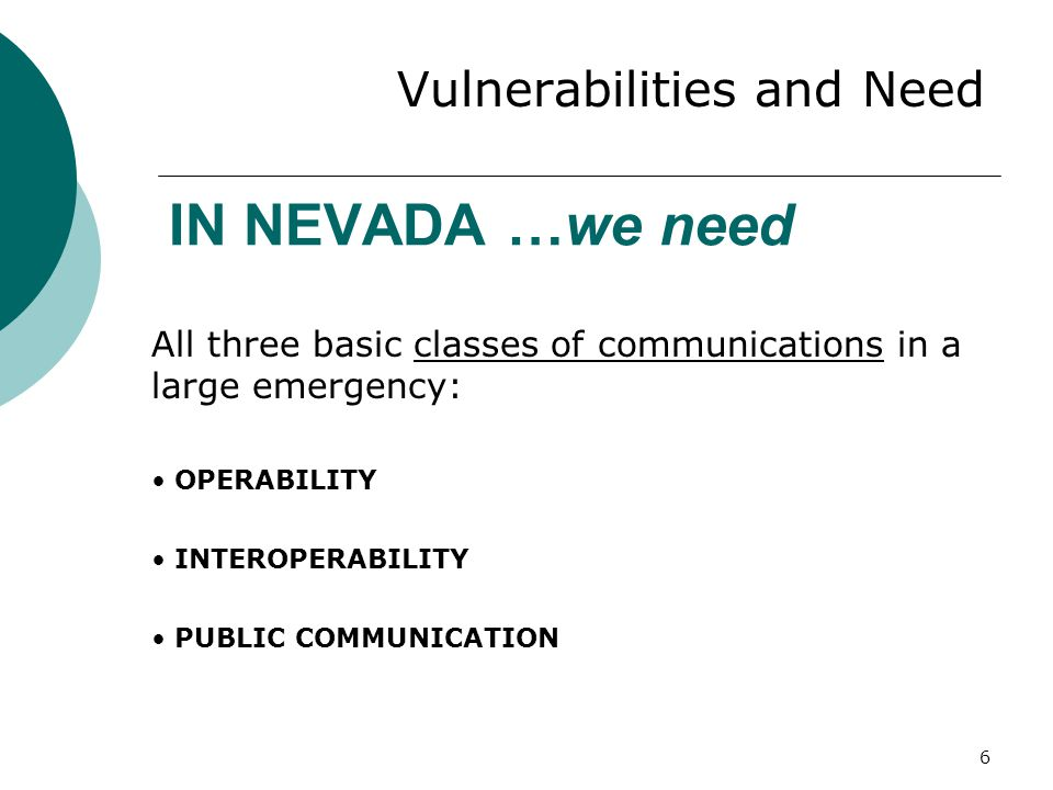 27 Short-Term Gateways SShort-term proposal is to link the two main components of the Nevada radio system: 700/800 MHz (Core Four) & 150 MHZ (rural) SSome gateways currently exist, but need to be expanded statewide.