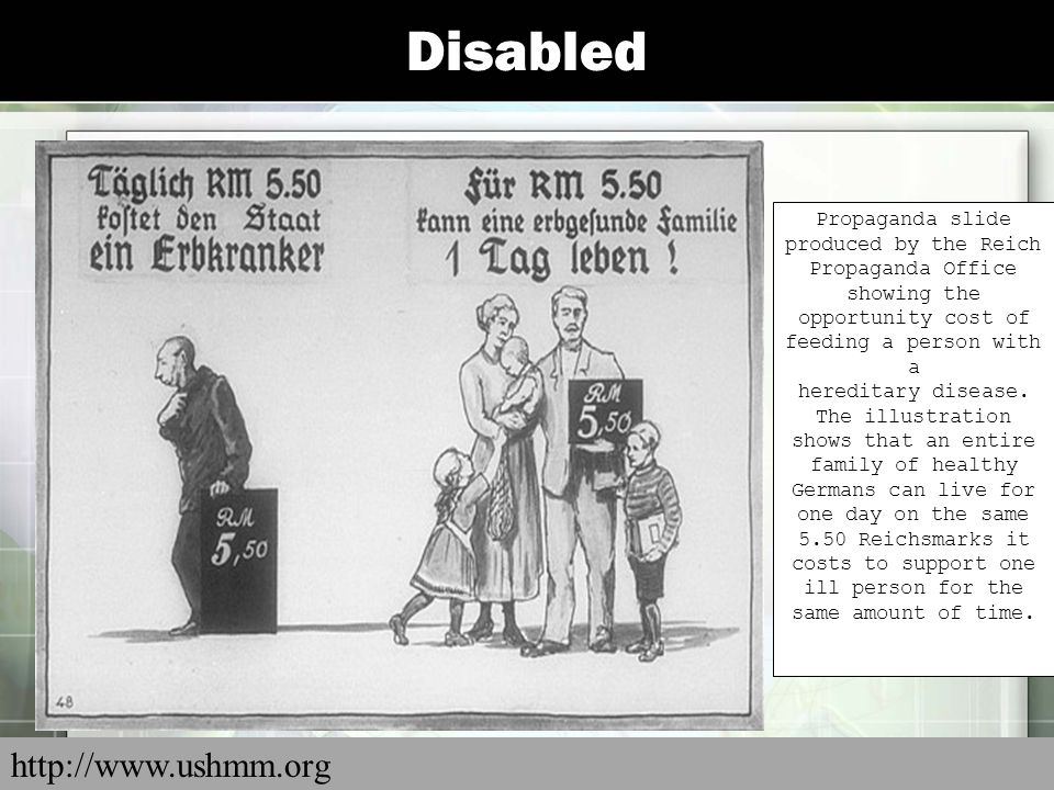 Disabled Propaganda slide produced by the Reich Propaganda Office showing the opportunity cost of feeding a person with a hereditary disease. The illu