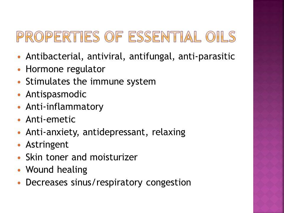 Antibacterial, antiviral, antifungal, anti-parasitic Hormone regulator Stimulates the immune system Antispasmodic Anti-inflammatory Anti-emetic Anti-a