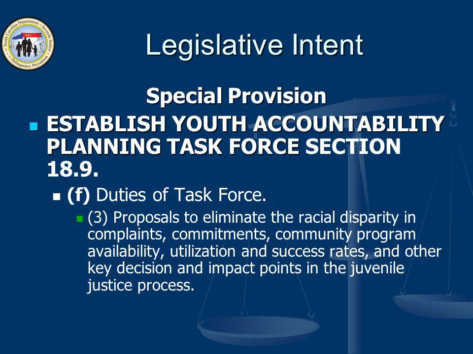 Legislative Intent Special Provision ESTABLISH YOUTH ACCOUNTABILITY PLANNING TASK FORCE ESTABLISH YOUTH ACCOUNTABILITY PLANNING TASK FORCE SECTION 18.