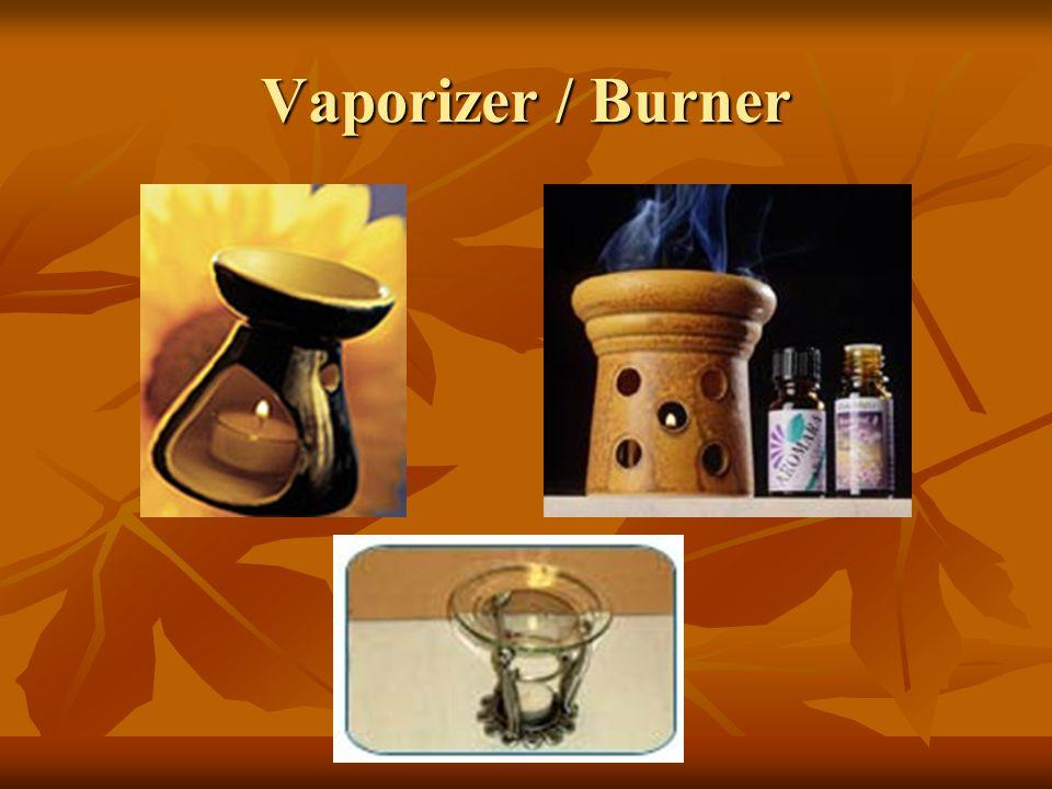 Vaporizer / Burner