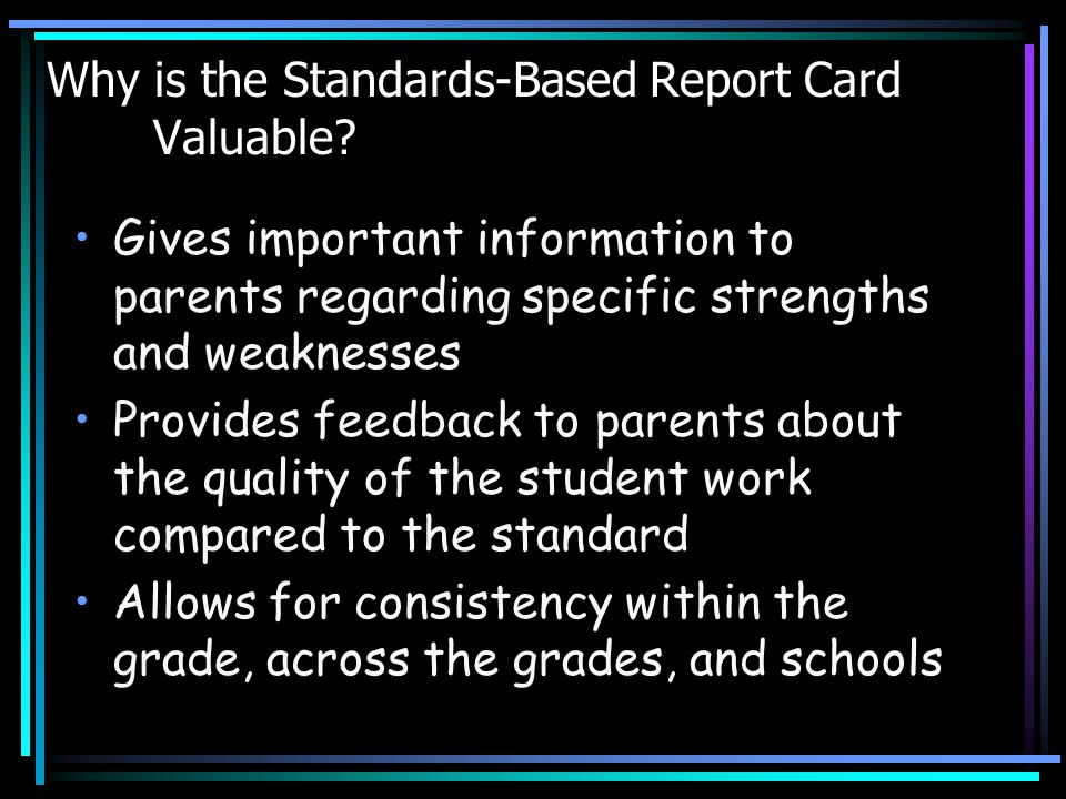 Why is the Standards-Based Report Card Valuable.