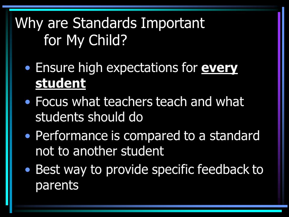 Why are Standards Important for My Child.