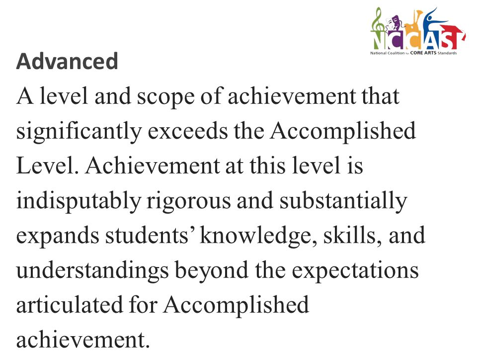 Advanced A level and scope of achievement that significantly exceeds the Accomplished Level.