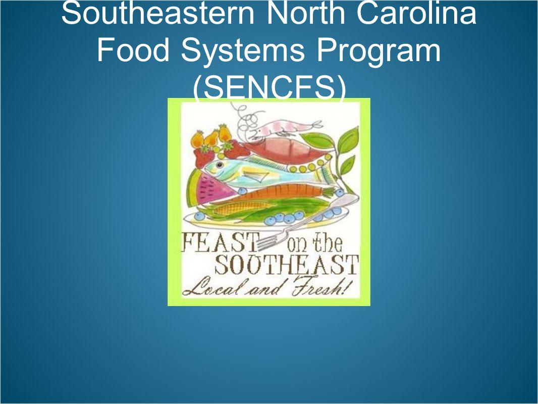 Southeastern North Carolina Food Systems Program (SENCFS)