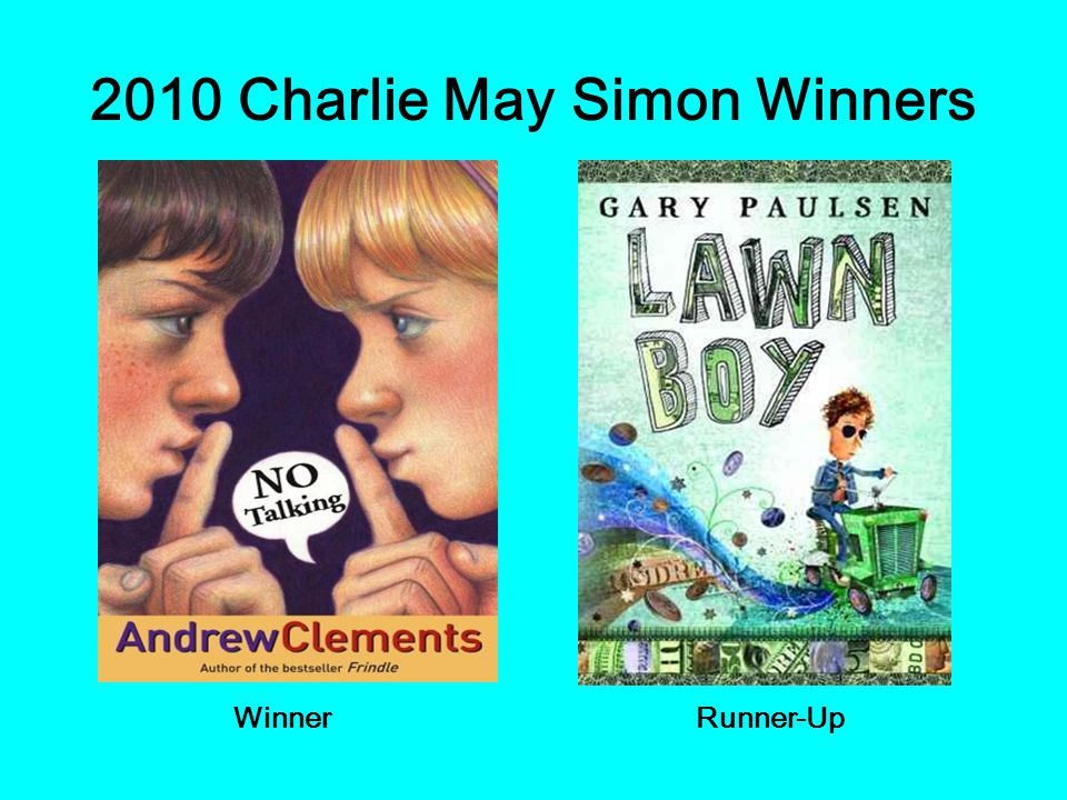 2010 Charlie May Simon Winners WinnerRunner-Up