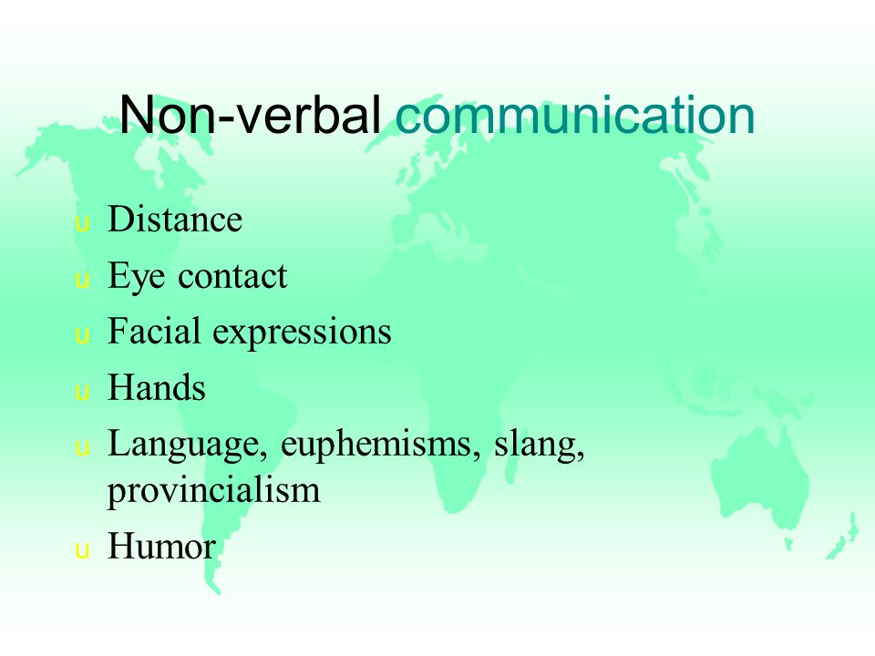 Verbal Communication Styles u Repartee u Ritual Conversation u Argument/Verbal Duel Self-Disclosure ask plenty of open questions - being with who, what, why, where, how; -really listen to the answers; -probe for more information by asking closed questions - yes/no type; -acknowledge the other person s position; -answer their concerns calmly and reasonably u Speaking