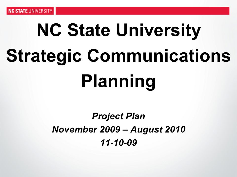 Process & Timeline (continued) New campaign introduced in August 2010 – Strategic Communications Plan – Branding campaign