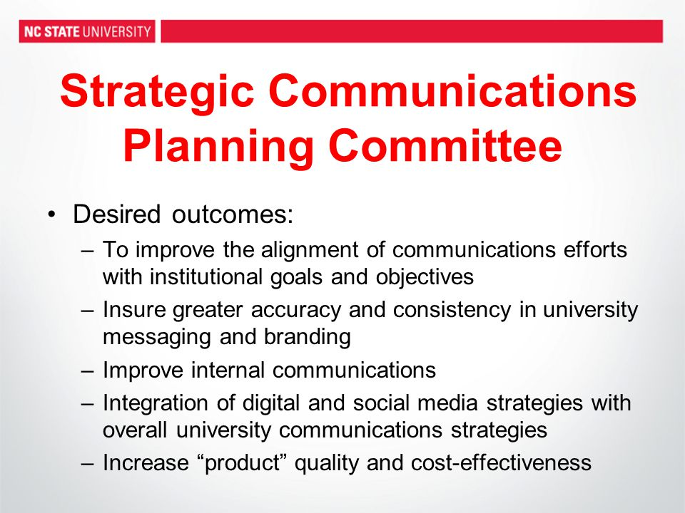 Process & Timeline –Planning Process Council for Advancement and Support of Education: Building Brand Momentum workbook will provide the roadmap for our work –Purchase copy of workbook for all State COMM members and work through, chapter by chapter