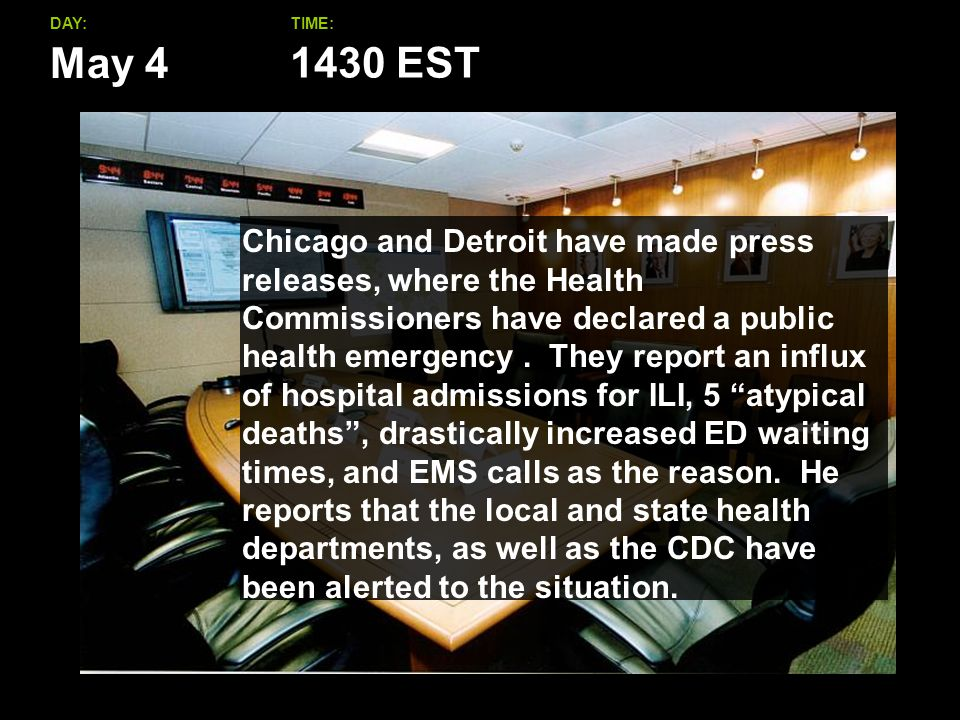 May 4 DAY:TIME: Chicago and Detroit have made press releases, where the Health Commissioners have declared a public health emergency.