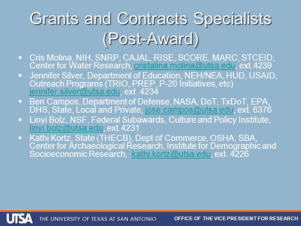 OFFICE OF THE VICE PRESIDENT FOR RESEARCH Grants and Contracts Specialists (Post-Award)  Cris Molina, NIH, SNRP, CAJAL, RISE, SCORE, MARC, STCEID, Ce