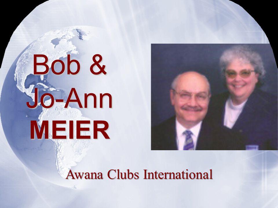 Bob & Jo-AnnMEIER Awana Clubs International