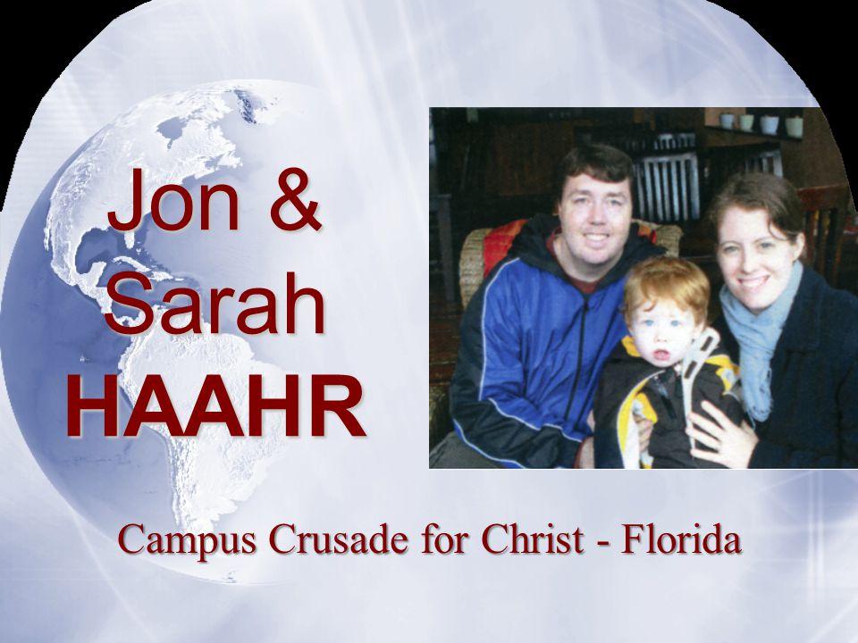 Jon & Sarah HAAHR Campus Crusade for Christ - Florida