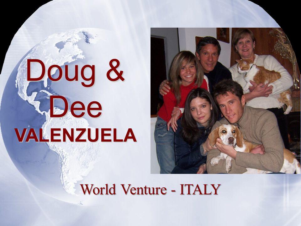 Doug & Dee VALENZUELA World Venture - ITALY