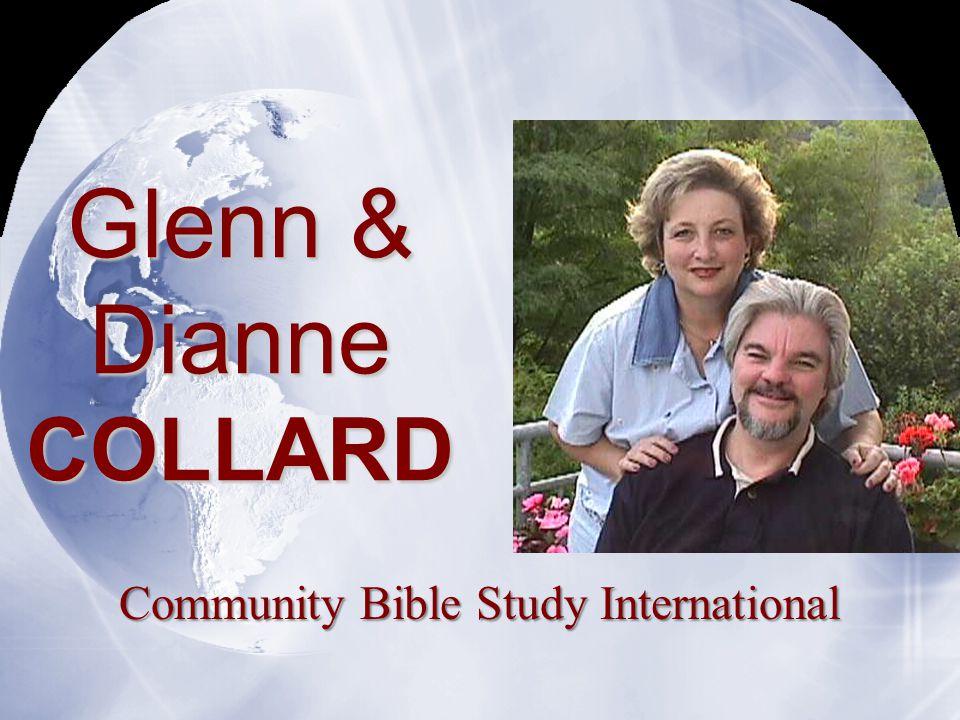 Glenn & Dianne COLLARD Community Bible Study International