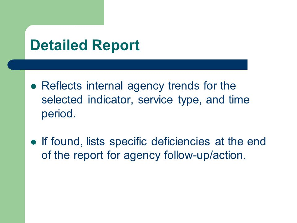 Detailed Report Reflects internal agency trends for the selected indicator, service type, and time period.