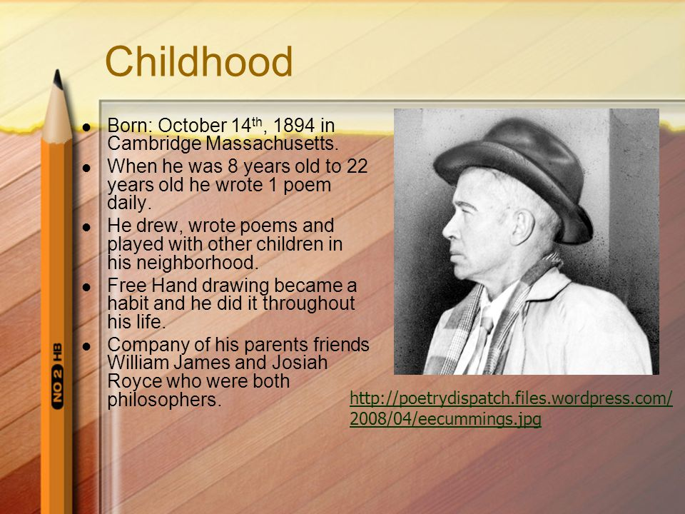 Childhood Born: October 14 th, 1894 in Cambridge Massachusetts.