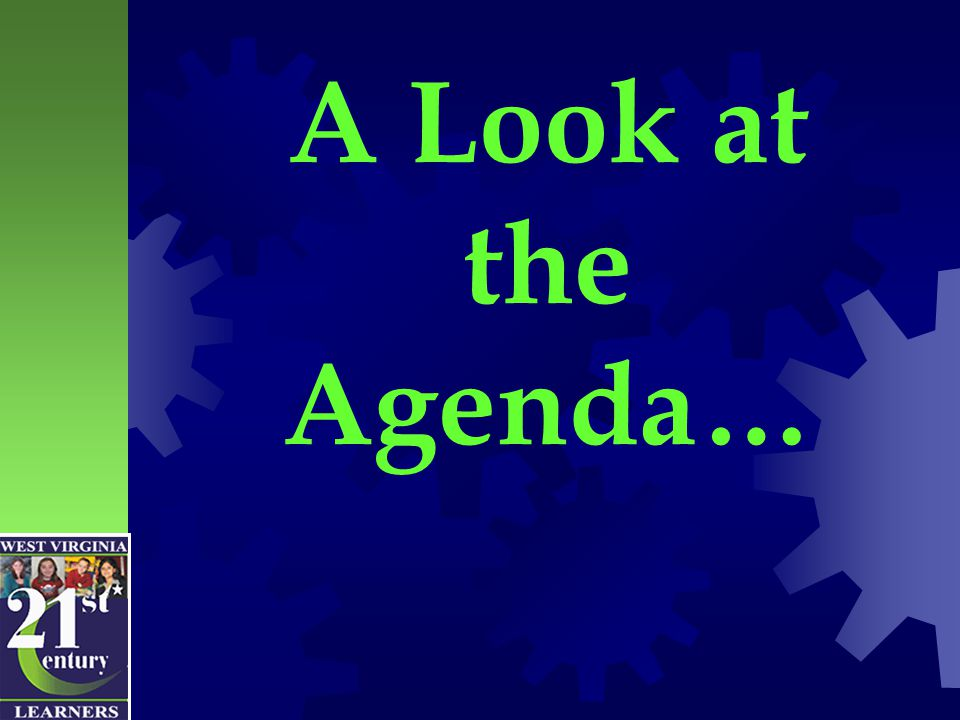 A Look at the Agenda…
