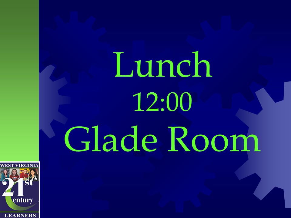 Lunch 12:00 Glade Room
