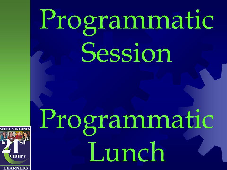 Programmatic Session Programmatic Lunch