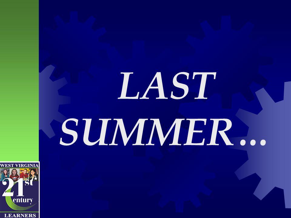 LAST SUMMER…