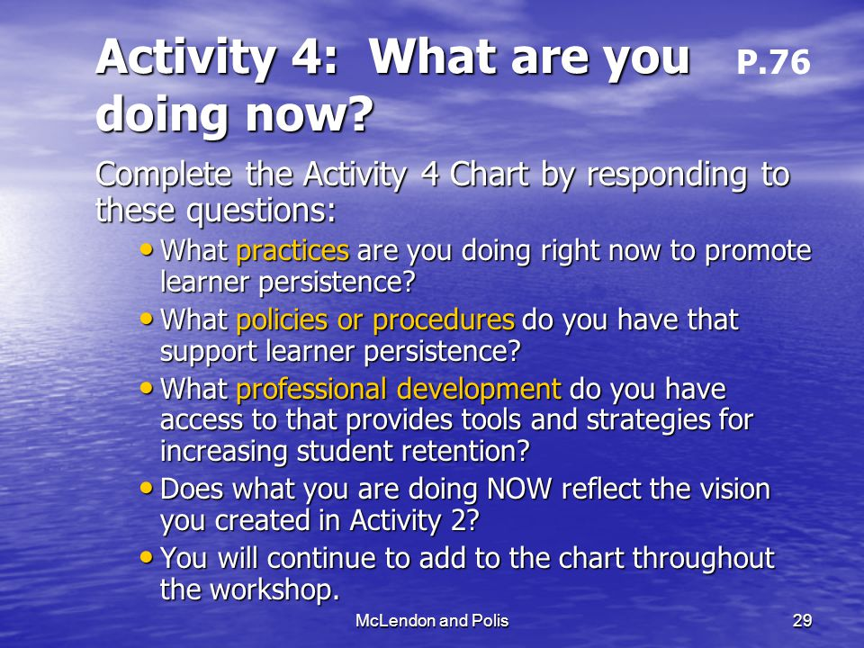 McLendon and Polis29 Activity 4: What are you doing now.