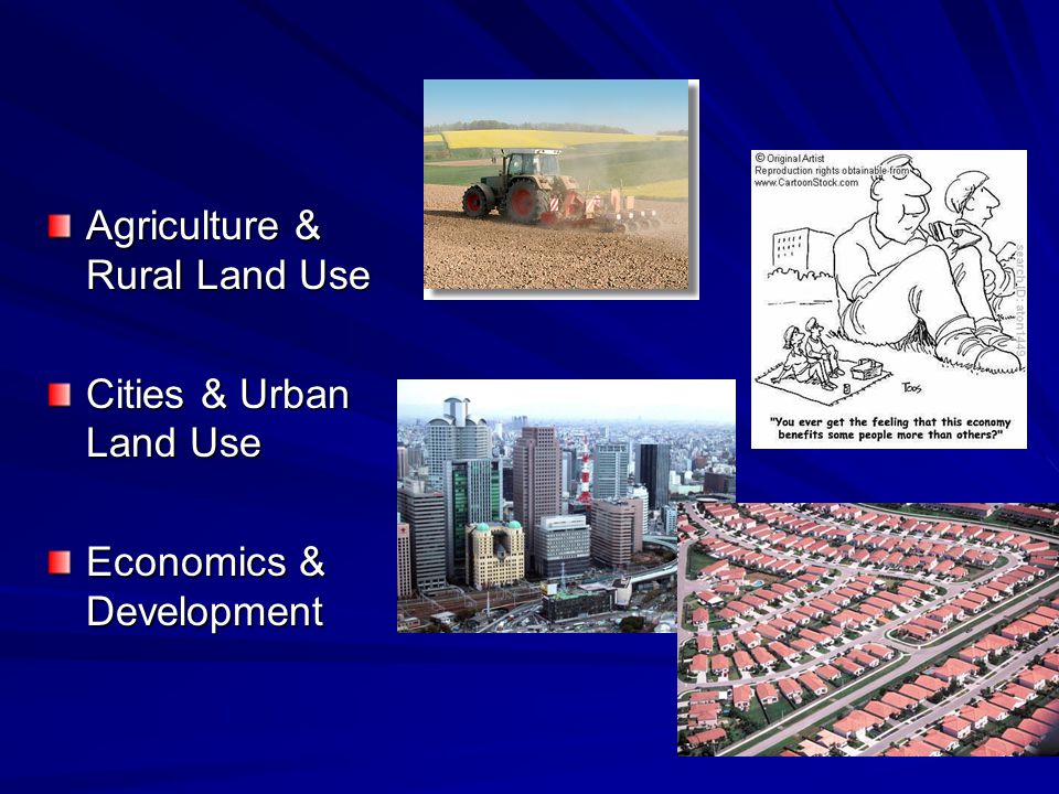 Agriculture & Rural Land Use Cities & Urban Land Use Economics & Development