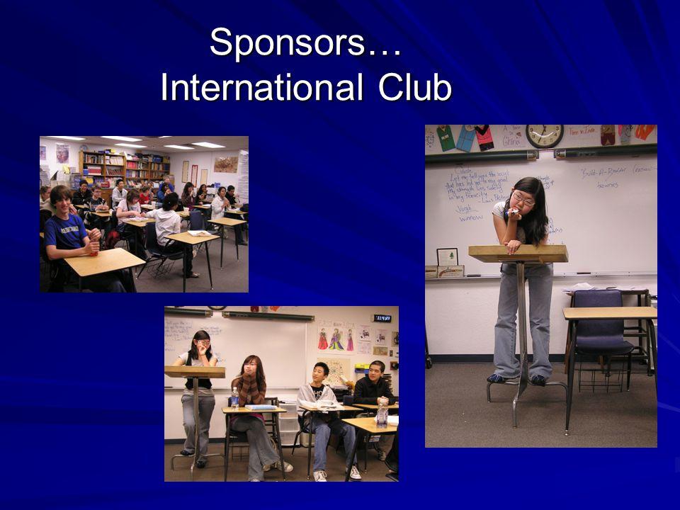 Sponsors… International Club