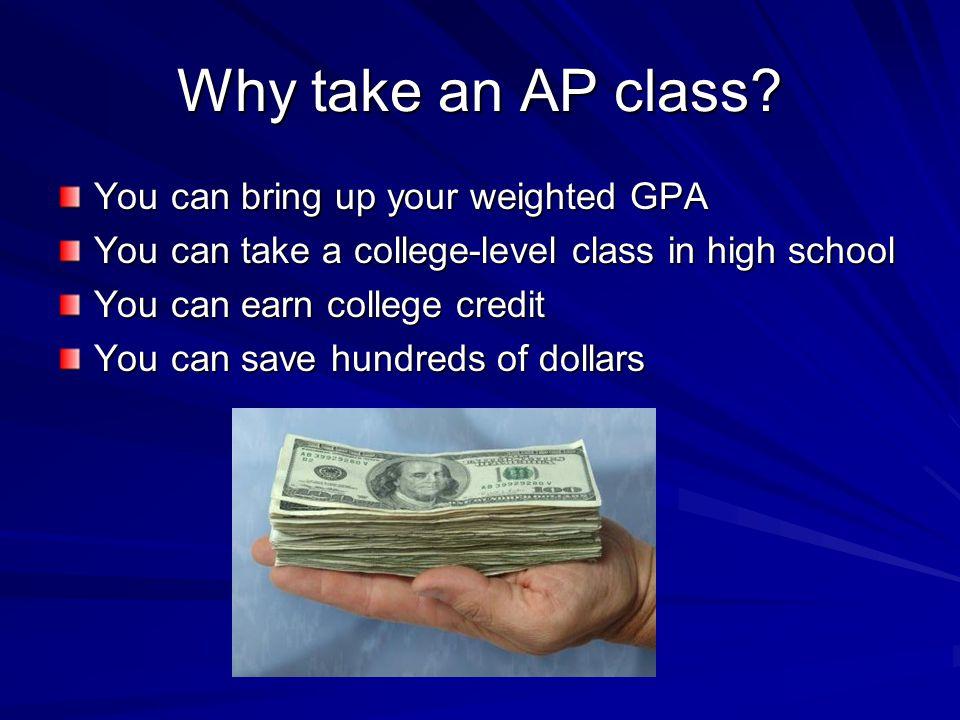 Why take an AP class.