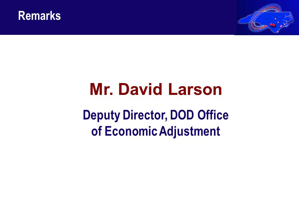 14 Mr. David Larson Deputy Director, DOD Office of Economic Adjustment Remarks