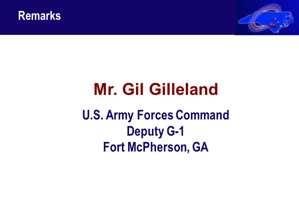 15 Mr. Gil Gilleland U.S. Army Forces Command Deputy G-1 Fort McPherson, GA Remarks