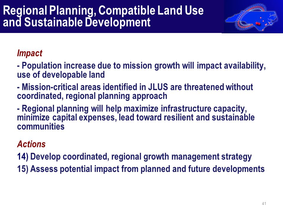 Impact - Population increase due to mission growth will impact availability, use of developable land - Mission-critical areas identified in JLUS are t