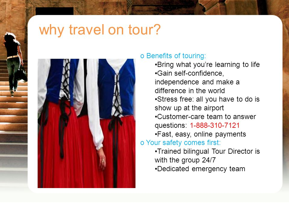 why travel on tour.