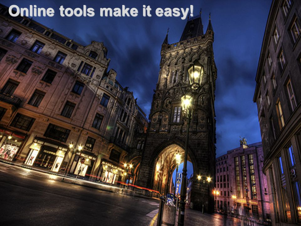 Online tools make it easy!