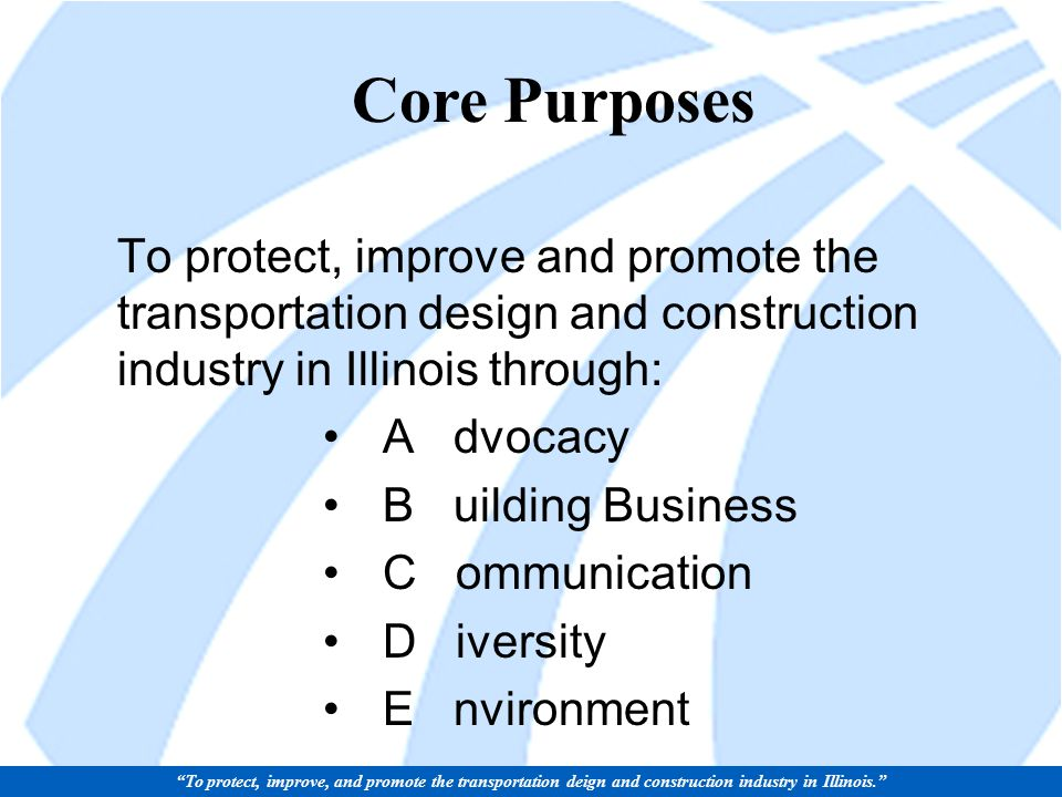 Investment An investment in Illinois transportation system is an investment in Illinois economic recovery Illinois Road and Transportation Builders