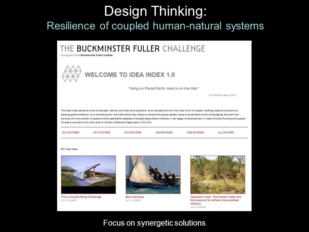 Design Thinking: Resilience of coupled human-natural systems Focus on synergetic solutions