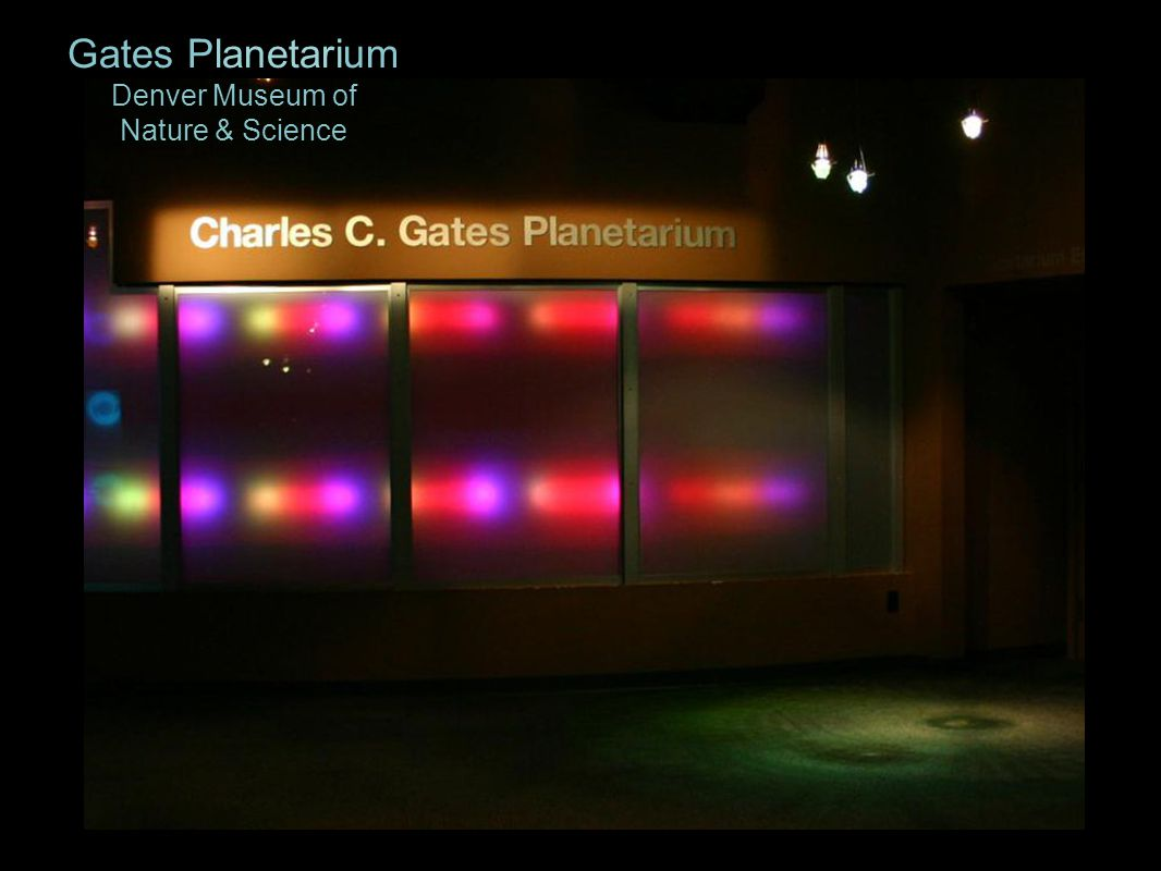 Gates Planetarium Denver Museum of Nature & Science