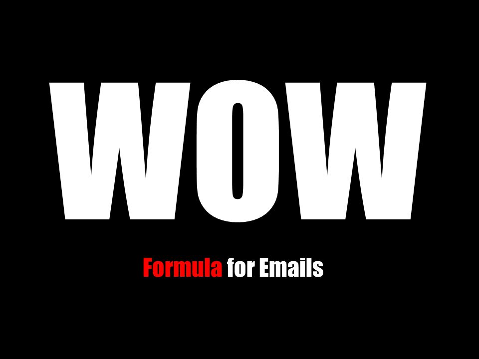 WOW Formula for Emails