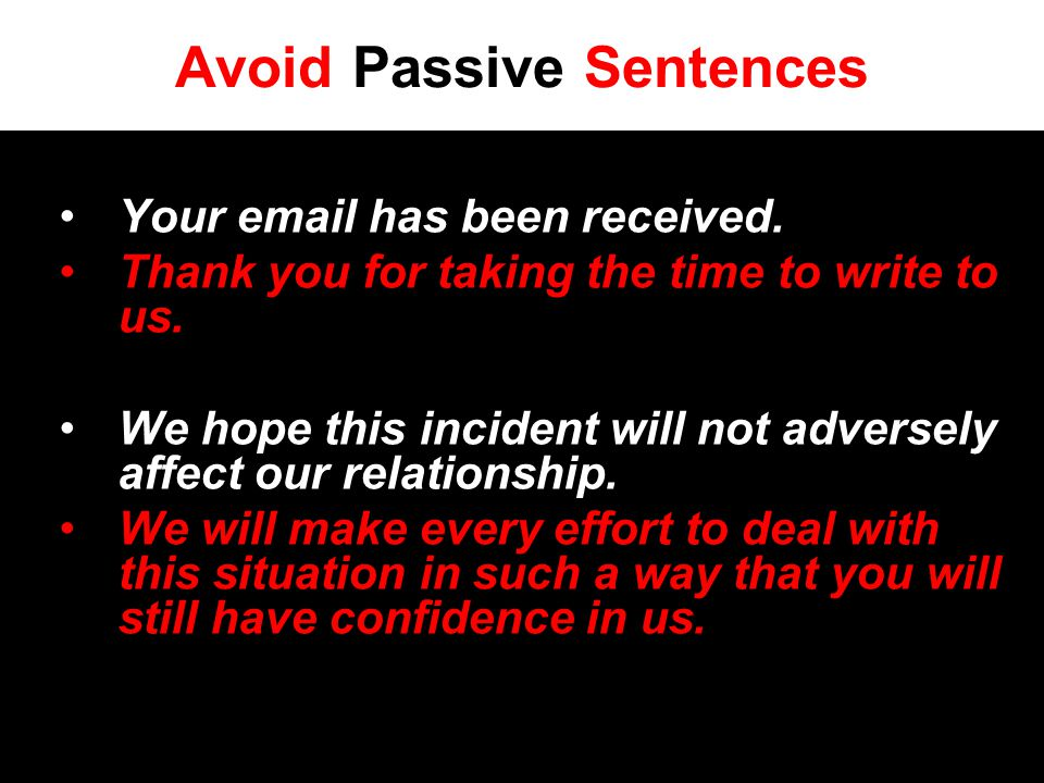 Avoid Passive Sentences Your email has been received.