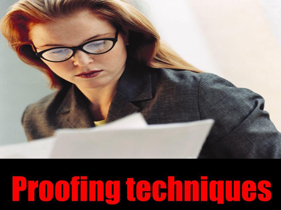 Proofing techniques