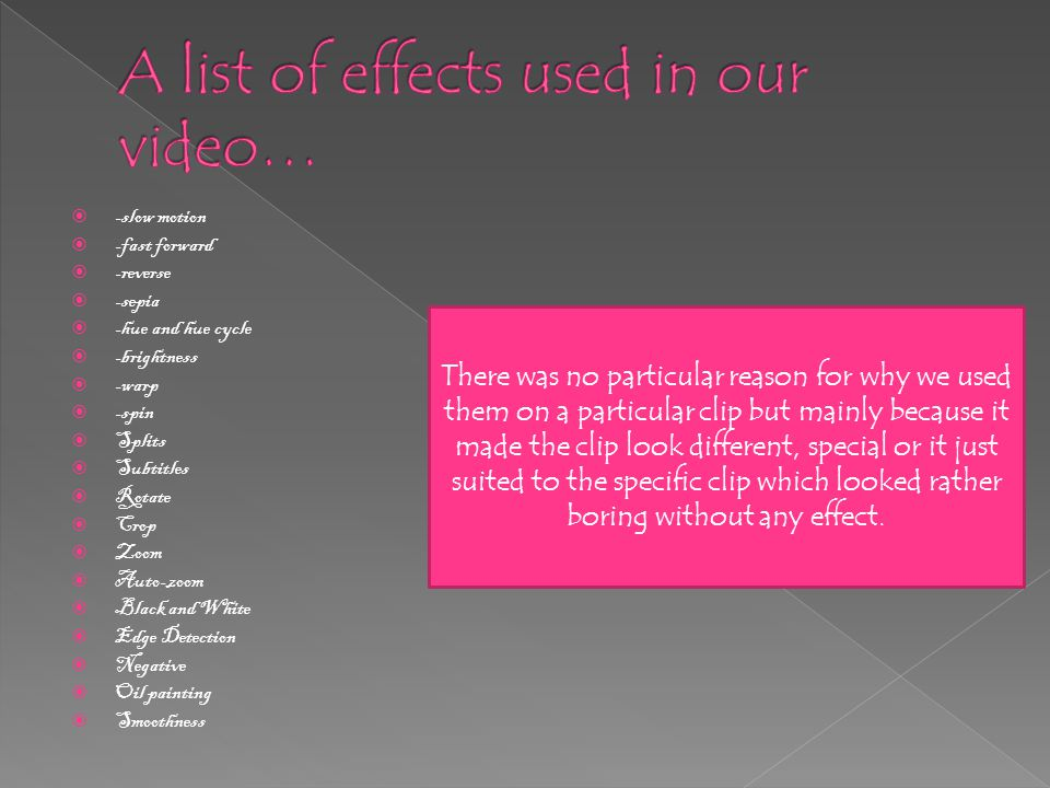  We used this effect on videos we found extremely special and agreed needed to stand out.