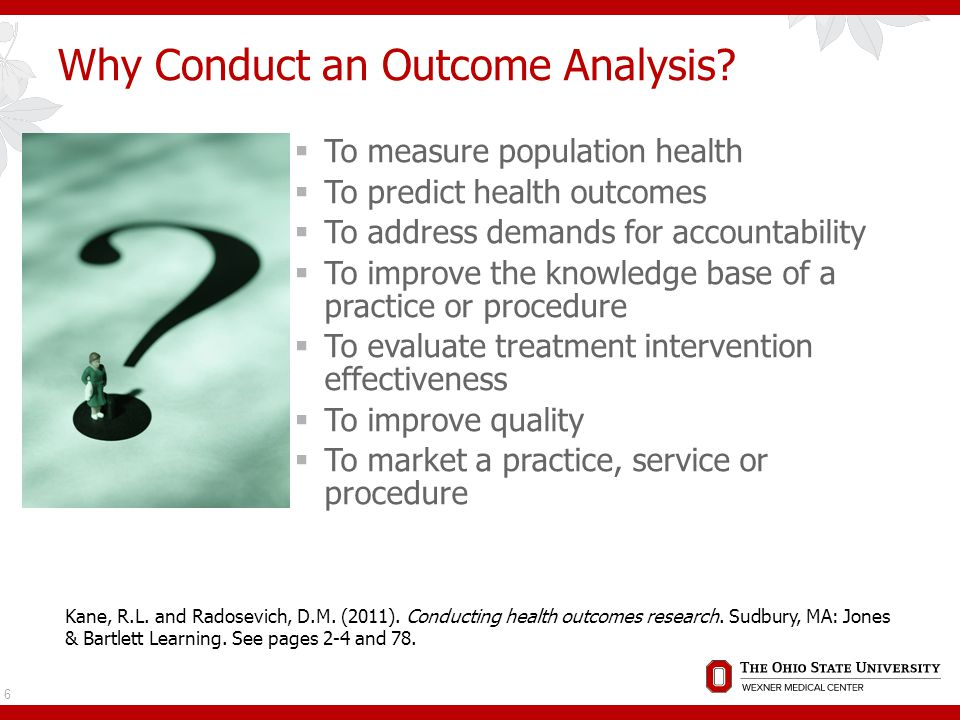 Selecting Outcome Measures  Does it make sense. Is it reliable.