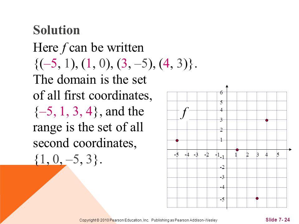 Slide 7- 24 Copyright © 2010 Pearson Education, Inc.